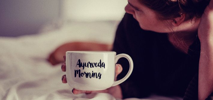 Ayurveda Morningrituale